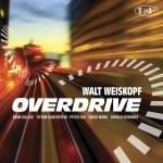 Walt Weiskopf - Overdrive cover